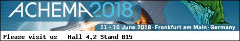 Visit us at ACHEMA, Hall 4.2 Booth B15, Frankfurt, 11 - 15 June 2018